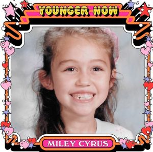 Ouça a prévia de nova música de Miley Cyrus, Younger Now!
